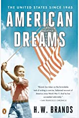 American Dreams: The United States Since 1945 Paperback
