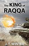 The King of Raqqa