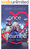 Once She Dreamed: Part Two