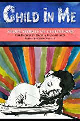 'Child in Me'. Short Stories of Childhood Kindle Edition