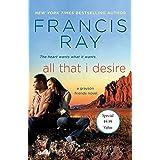 All That I Desire: A Grayson Friends Novel (Grayson Friends, 10)