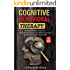 Cognitive Behavioral Therapy: A Complete Guide on Cognitive Behavioral Therapy, How To Analyze People, Accelerated Learning, Emotional Intelligence AND ... Learning Skills, Empathy) (English Edition)