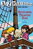 A to Z Mysteries Super Edition 2: Mayflower Treasure Hunt