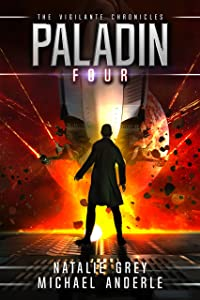 Paladin (The Vigilante Chronicles Book 4)