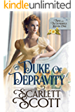 Duke of Depravity (Sins and Scoundrels Book 1) (English Edition)