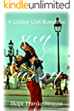 Sun & Moon: a sweet inspirational romance (A Guitar Girl Romance Book 1)
