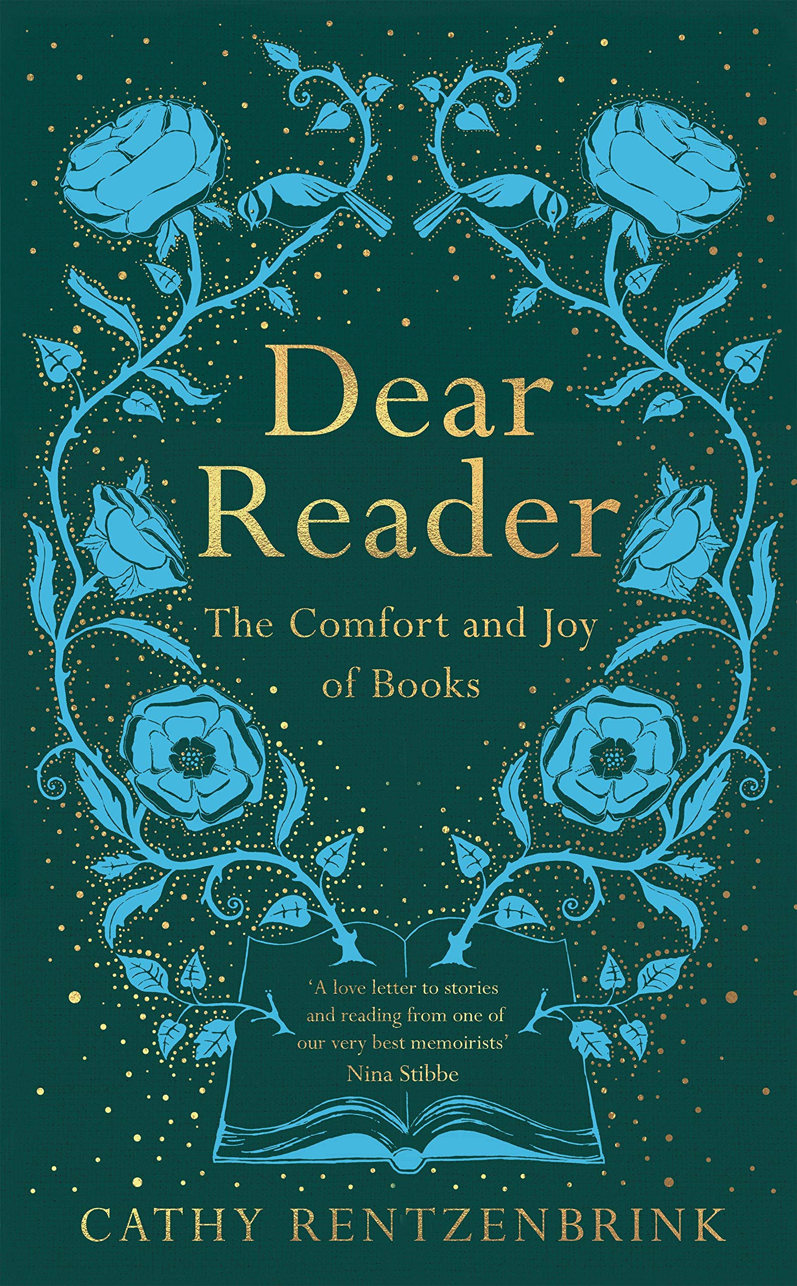 Dear Reader: The Comfort and Joy of Books: Amazon.co.uk: Rentzenbrink, Cathy:  9781509891528: Books