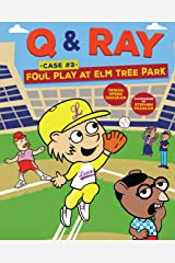 Foul Play at Elm Tree Park: Case 3 (Q & Ray) Kindle Edition
