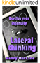 Develop your ingenuity: Lateral thinking (English Edition)