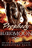 Prophecy (Blood Moon Book 1)