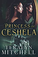 Princess of Ceshela (The Chronicles of Caesea Book 1) Kindle Edition