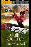 Gallant Golfer (River's End Ranch Book 10)
