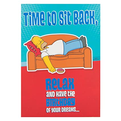 Amazon Homer Simpson Time To Sit Back Relax And Have The