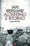 All'inferno e ritorno: Europa 1914-1949