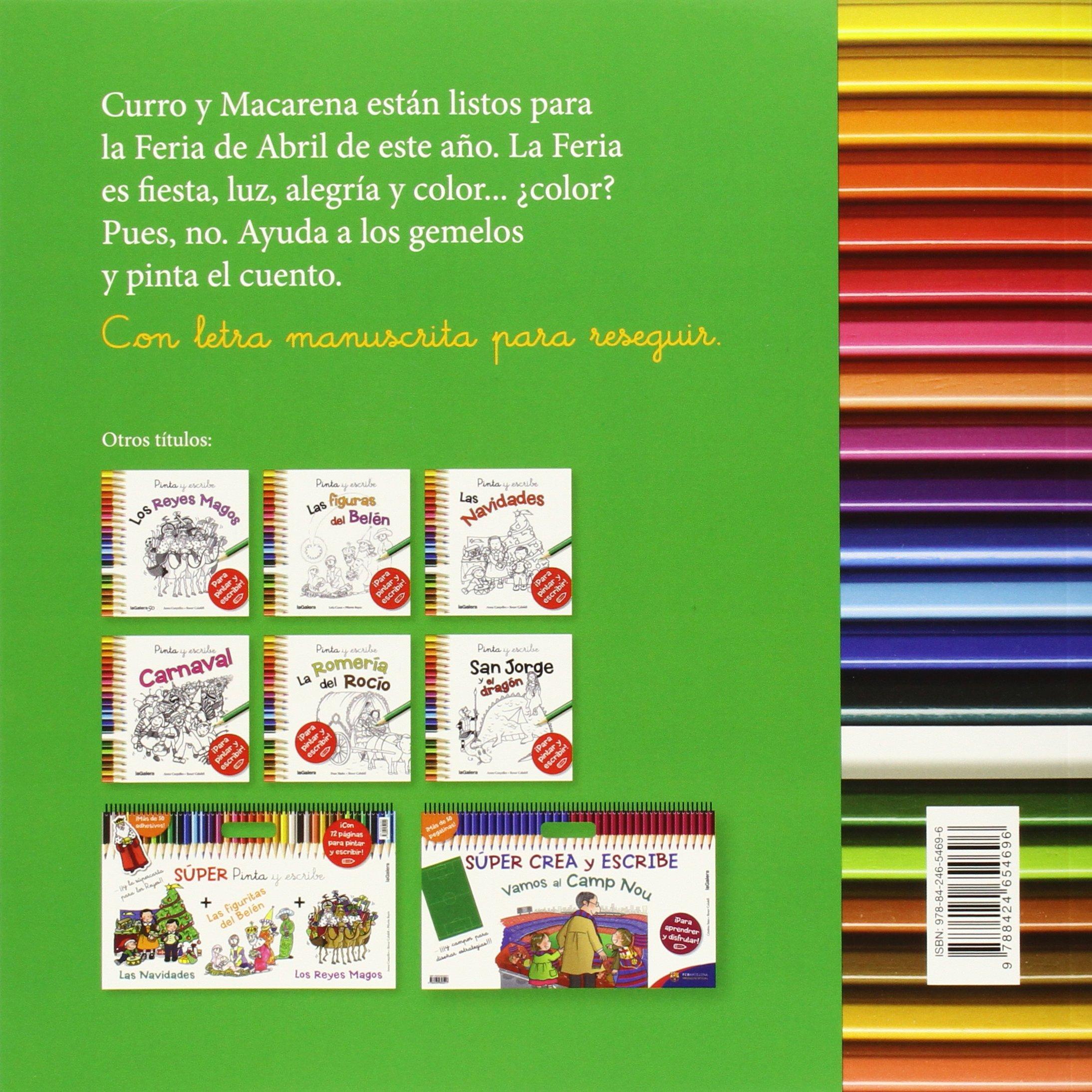 La Feria De Abril (Tradiciones): Amazon.es: Fran Nuño, Roser Calafell Serra: Libros