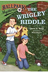 Ballpark Mysteries #6: The Wrigley Riddle Kindle Edition