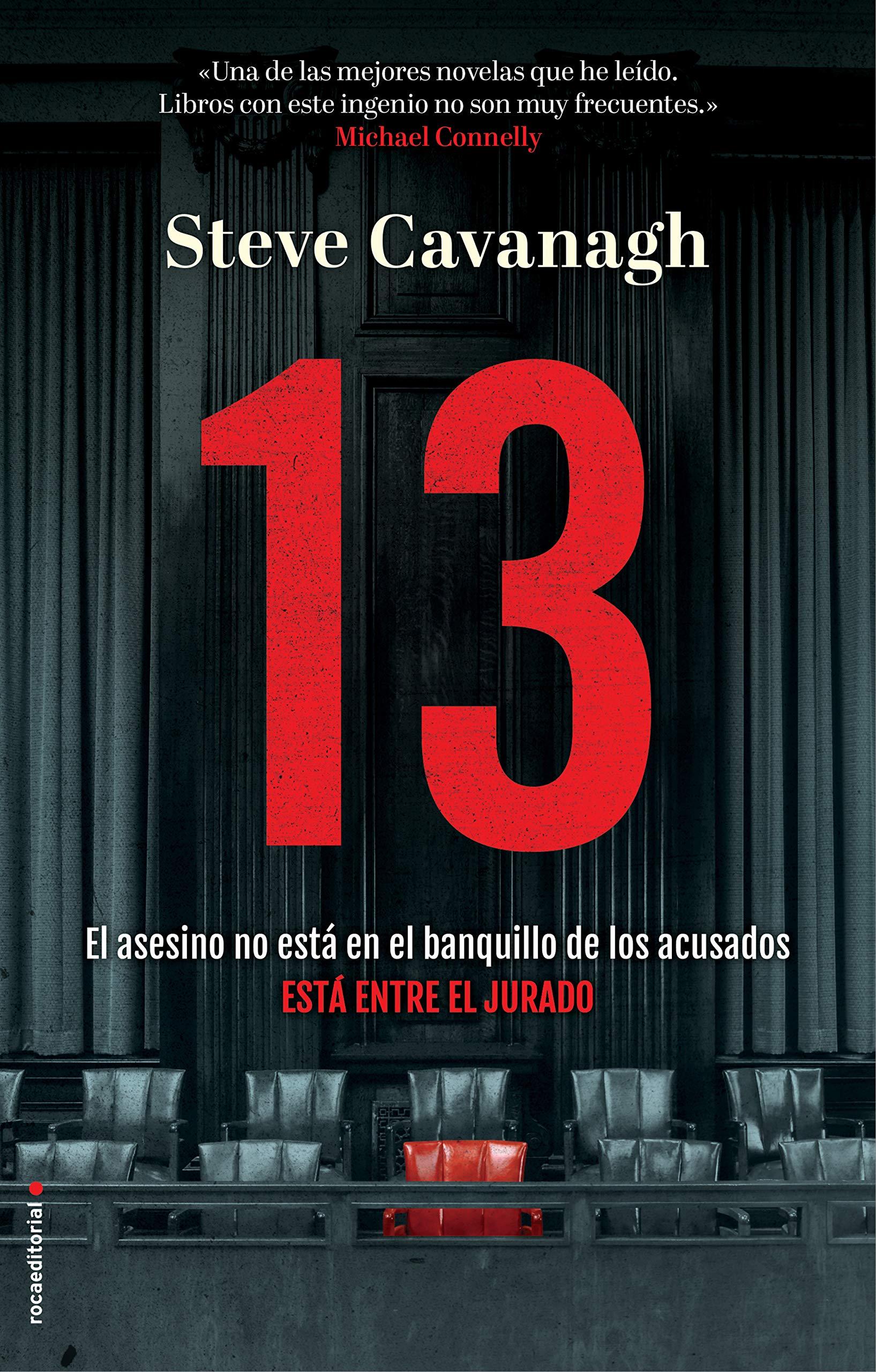 13. El asesino no está en el banquillo de los acusados, está entre el jurado (Thriller y suspense) por Steve Cavanagh