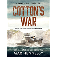 Cotton's War (WWII Naval Thrillers Book 3)