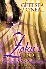 Zoku's Hope: Angel Crest Series Book 2 Kindle Edition