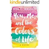 You, Me, and the Colors of Life (English Edition)