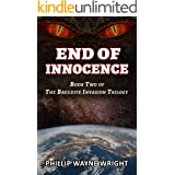 End of Innocence: Book Two of The Breedite Invasion