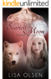 Scarlett Moon: The Wolves of Cutter's Folly