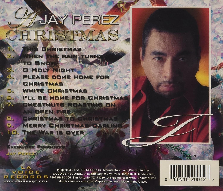 Jay Perez Jay Perez Christmas Amazon Music