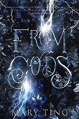 From Gods (Descendant Prophecies Book 1) Kindle Edition