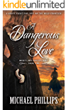 A Dangerous Love (Mercy & Eagleflight Book 2)
