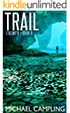 Trail (Colony B Book 2)