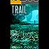 Trail (Colony B Book 2)