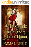 The Enigmatic Governess of Buford Manor: A Historical Regency Romance Novel
