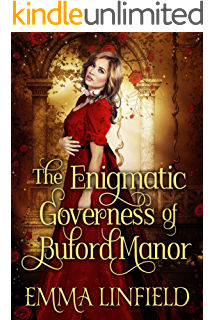 The Enigmatic Governess of Buford Manor: A Historical Regency Romance Novel (English Edition)
