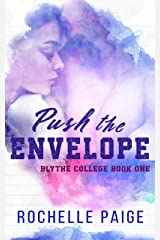 Push the Envelope (Blythe College Book 1) Kindle Edition
