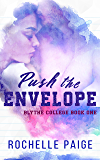 Push the Envelope (Blythe College Book 1) (English Edition)