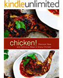 Chicken!: Discover New and Delicious Ways to Enjoy Chicken