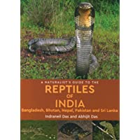 A Naturalist's Guide to the Reptiles of India