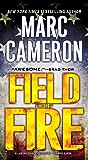 Field of Fire (A Jericho Quinn Thriller Book 7)