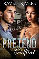 The Pretend Girlfriend: A BWWM Billionaire Romance Kindle Edition