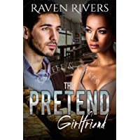 The Pretend Girlfriend: A BWWM Billionaire Romance (English Edition)