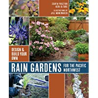 Rain Gardens for the Pacific Northwest