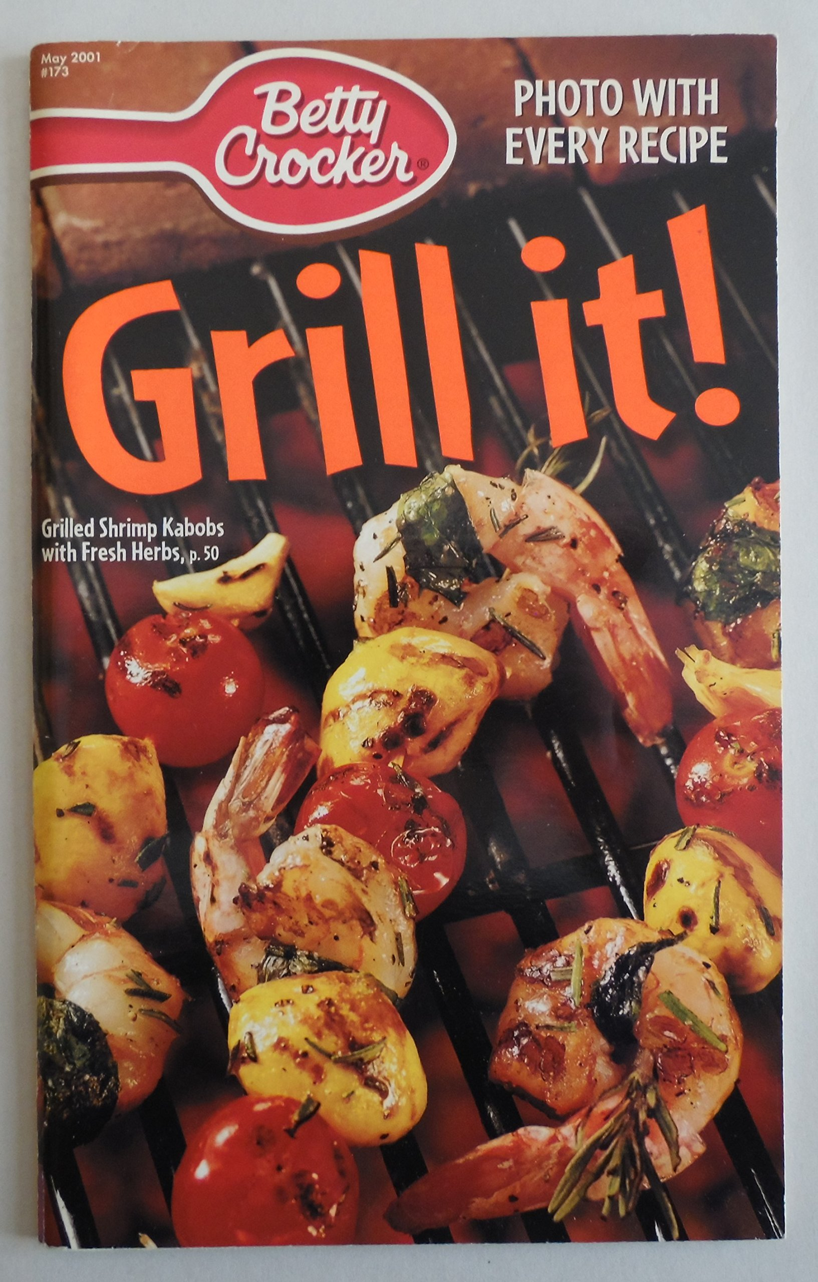 Grill it! (Betty Crocker creative recipes) PDF