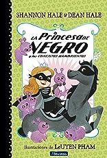 La Princesa de Negro Y Los Conejitos Hambrientos / The Princess in Black and the Hungry Bunny Horde