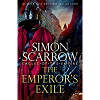 The Emperor's Exile (Eagles of the Empire 19): A thrilling new Roman epic from the Sunday Times bestseller (English…