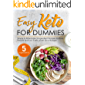 Easy Keto for Dummies: Simple & Affordable 5-Ingredient Recipes for Busy People and Low Carb Lovers On a Budget