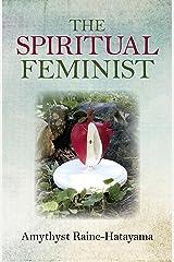 The Spiritual Feminist Paperback