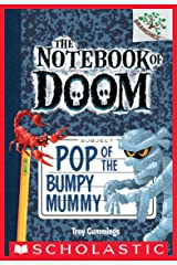Pop of the Bumpy Mummy: A Branches Book (The Notebook of Doom #6) Kindle Edition