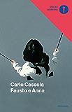 Fausto e Anna (Oscar scrittori moderni Vol. 2040)