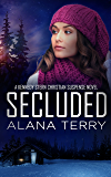Secluded (A Kennedy Stern Christian Suspense Novel Book 8)