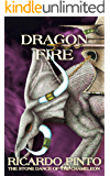 Dragon Fire (The Stone Dance of the Chameleon Book 5)